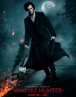 Abraham Lincoln - Vampire Hunter (3D) (english) - cast, music, director, release date