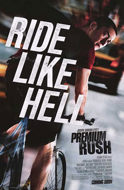 Premium Rush (english) - cast, music, director, release date