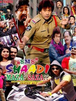 SMS - Shaadi Maza Saza (hindi) - cast, music, director, release date