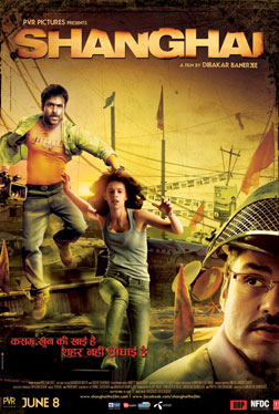 Shanghai (Hindi) (hindi) - cast, music, director, release date