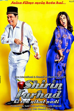 Shirin Farhad Ki Toh Nikal Padi (hindi) - cast, music, director, release date