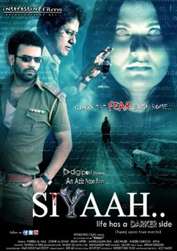 Siyaah (hindi) - cast, music, director, release date